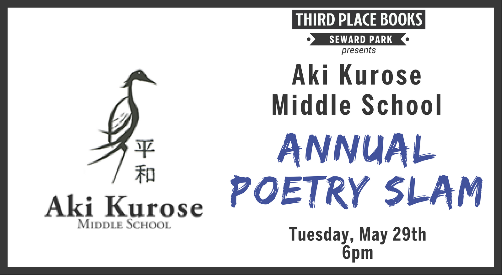 Aki Kurose Annual Poetry Slam! on Tuesday, May 29th at 6pm