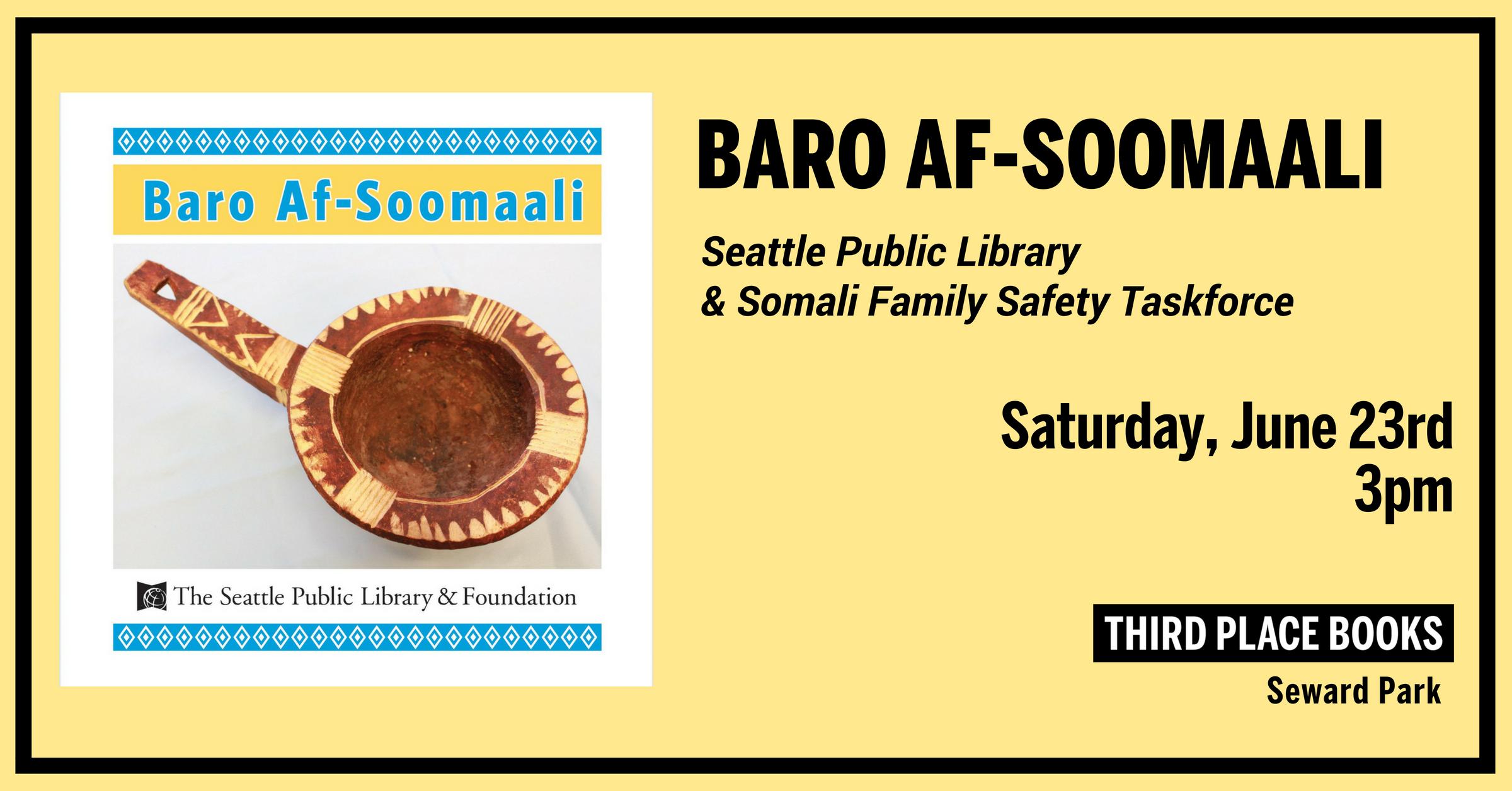 Baro Af-Soomaali on Saturday, June 23rd at 3pm