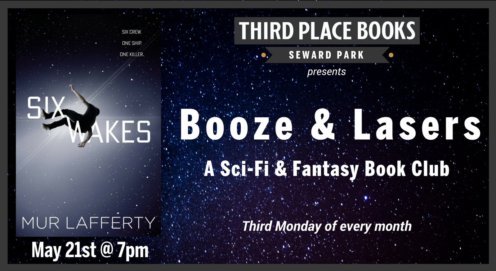 Booze & Lasers Book Club discussing Six Wakes on Monday, May 21st at 7pm