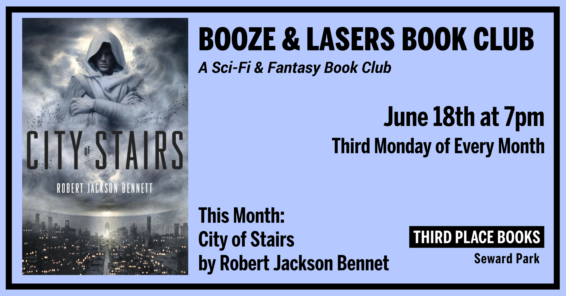 Booze & Lasers Book Club discussing City of Stairs on Monday, June 18th at 7pm