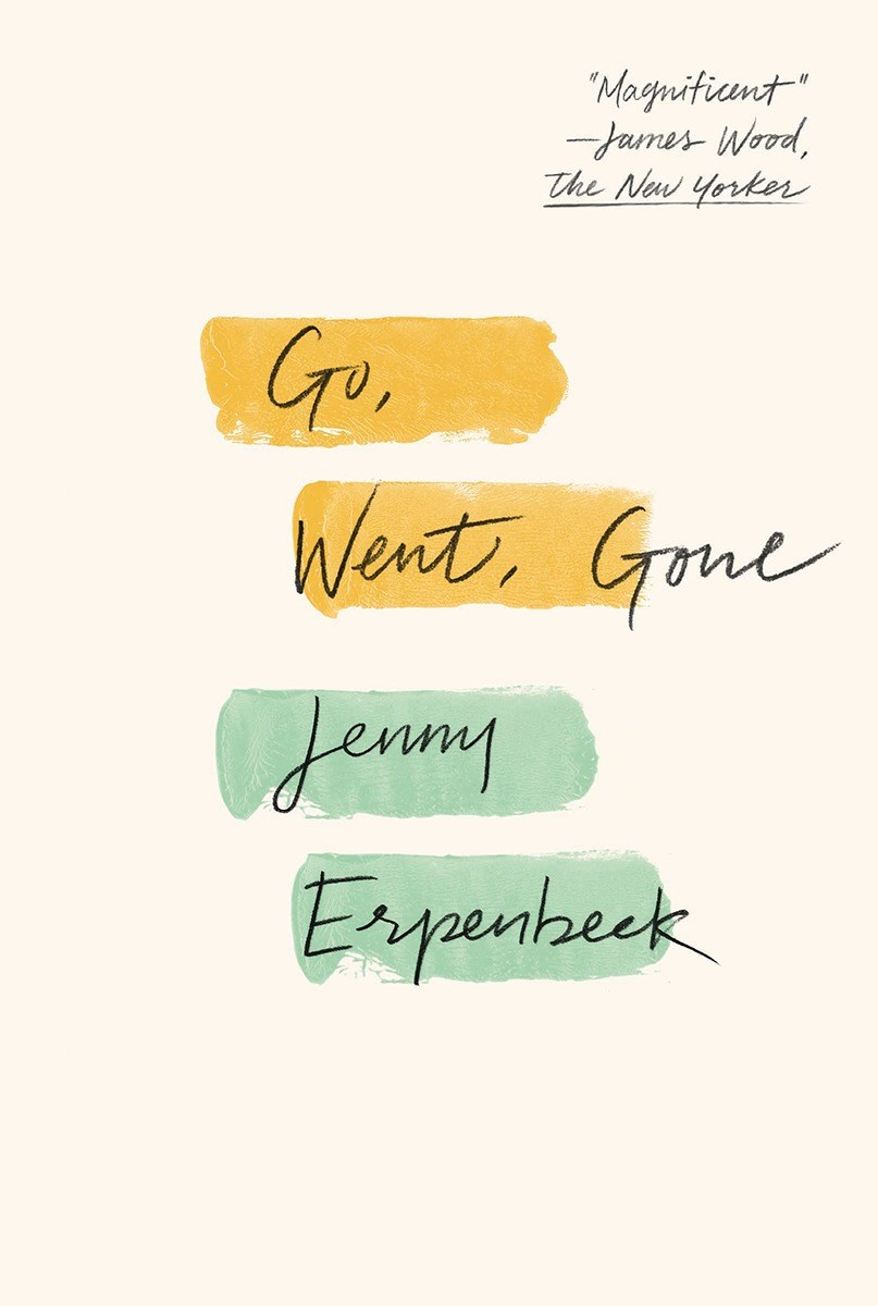 Go Went Gone, by Jenny Erpenbeck