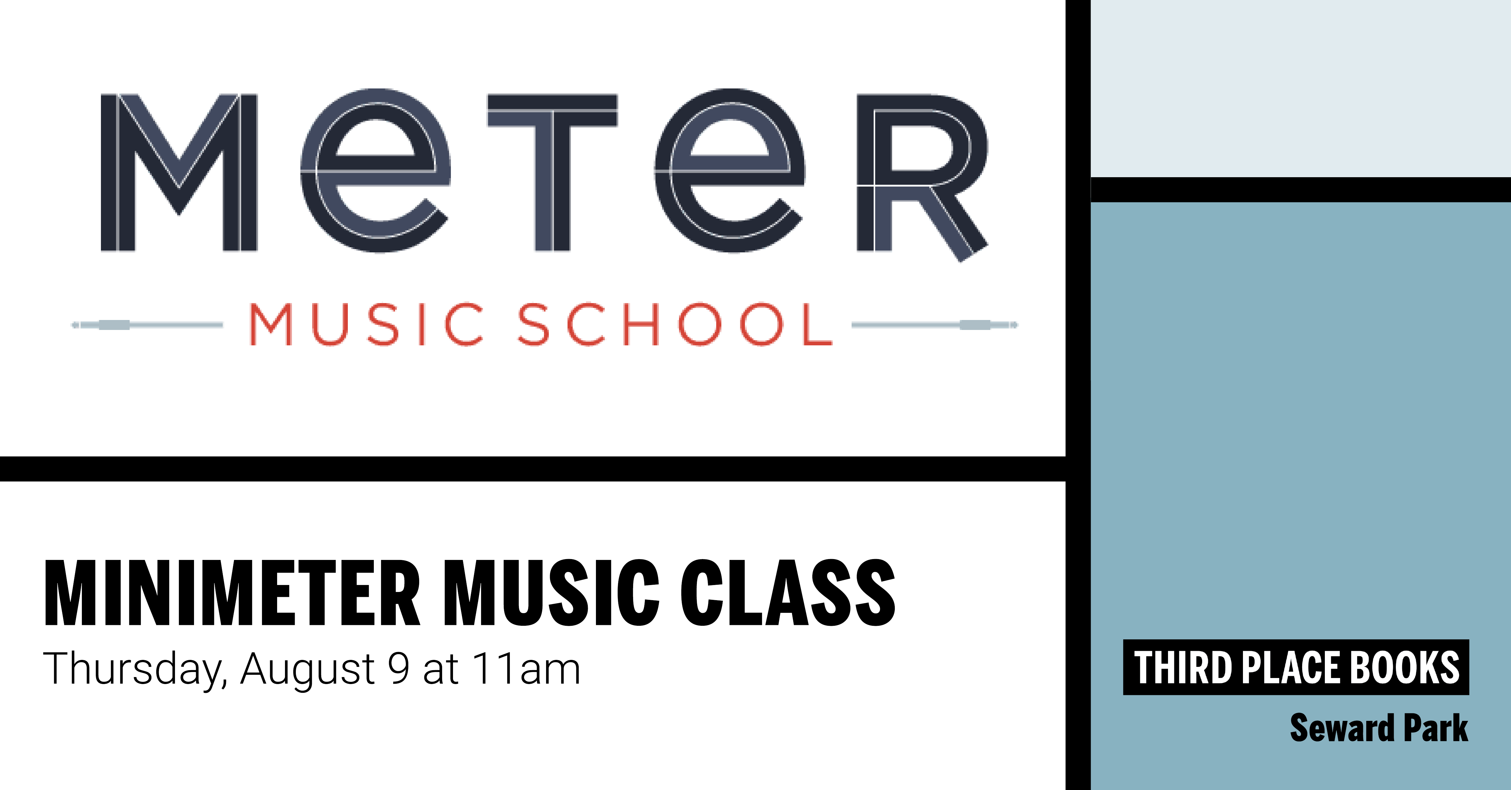 MiniMeter Music Class on August 9th at 11am