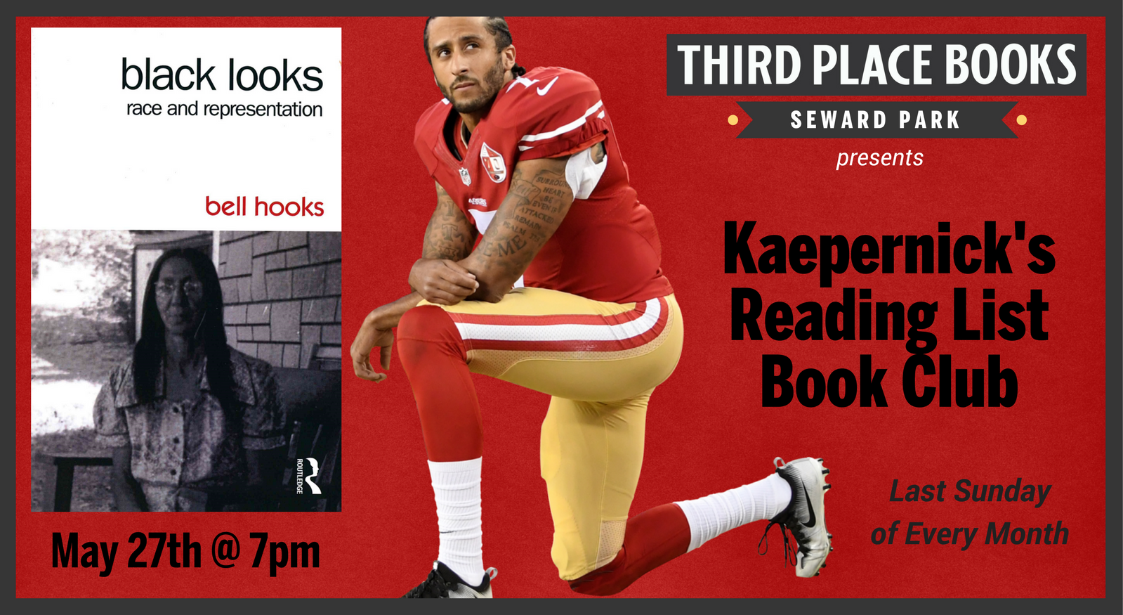 Kaepernick's Reading List Book Club reading Black Looks: Race and Representation on May 27th at 7pm