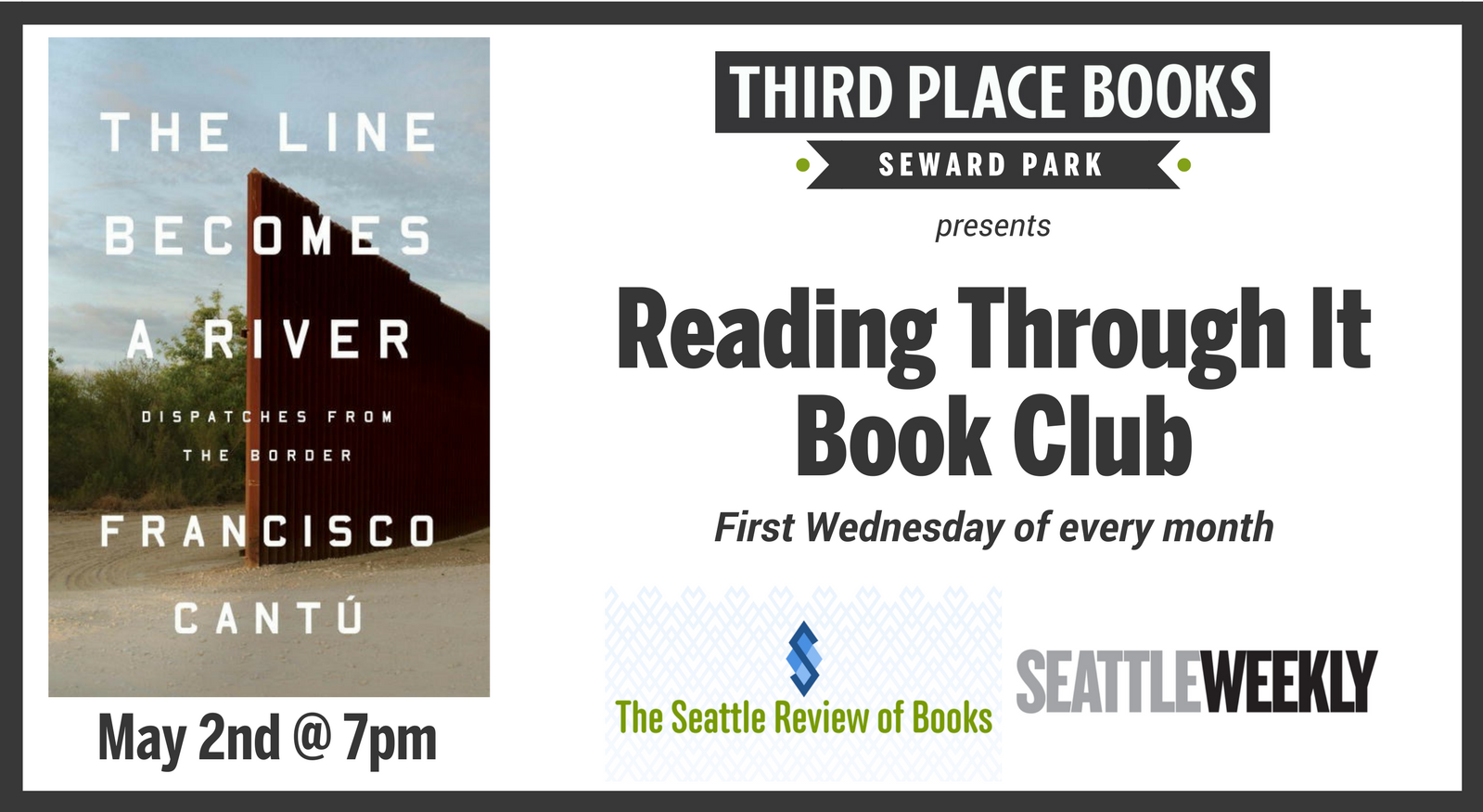 Reading Through It Book Club discussing The Line Becomes a River on Wednesday, May 2nd at 7pm