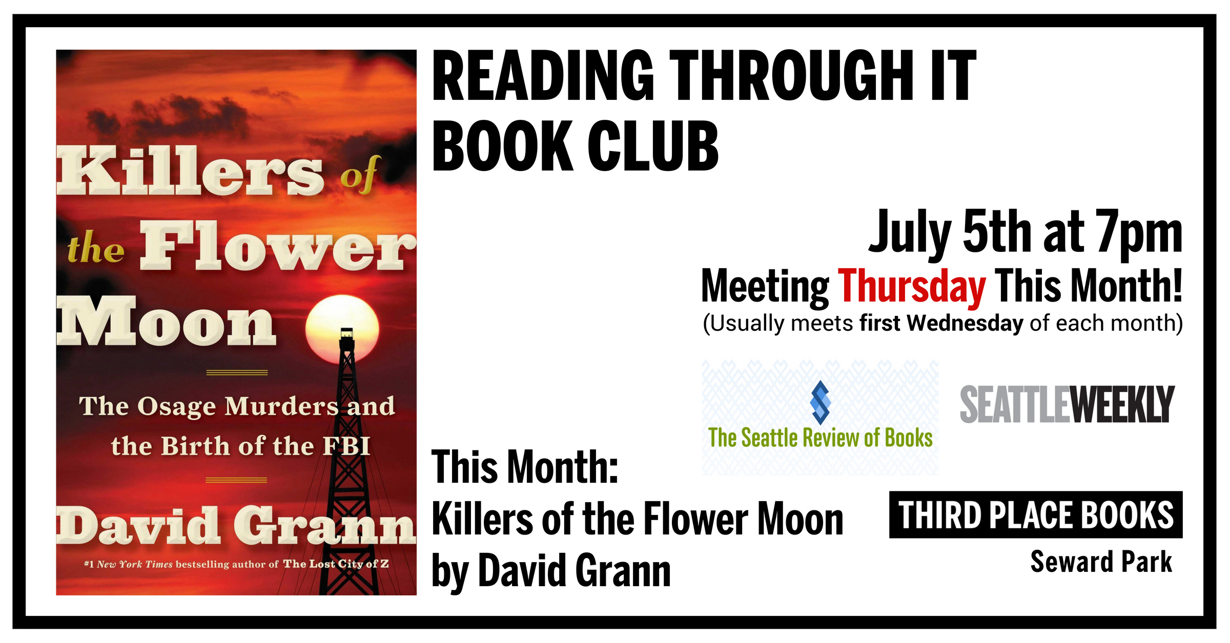 Reading Through It Book Club reading Killers of the Flower Moon on THURSDAY, July 5th at 7pm