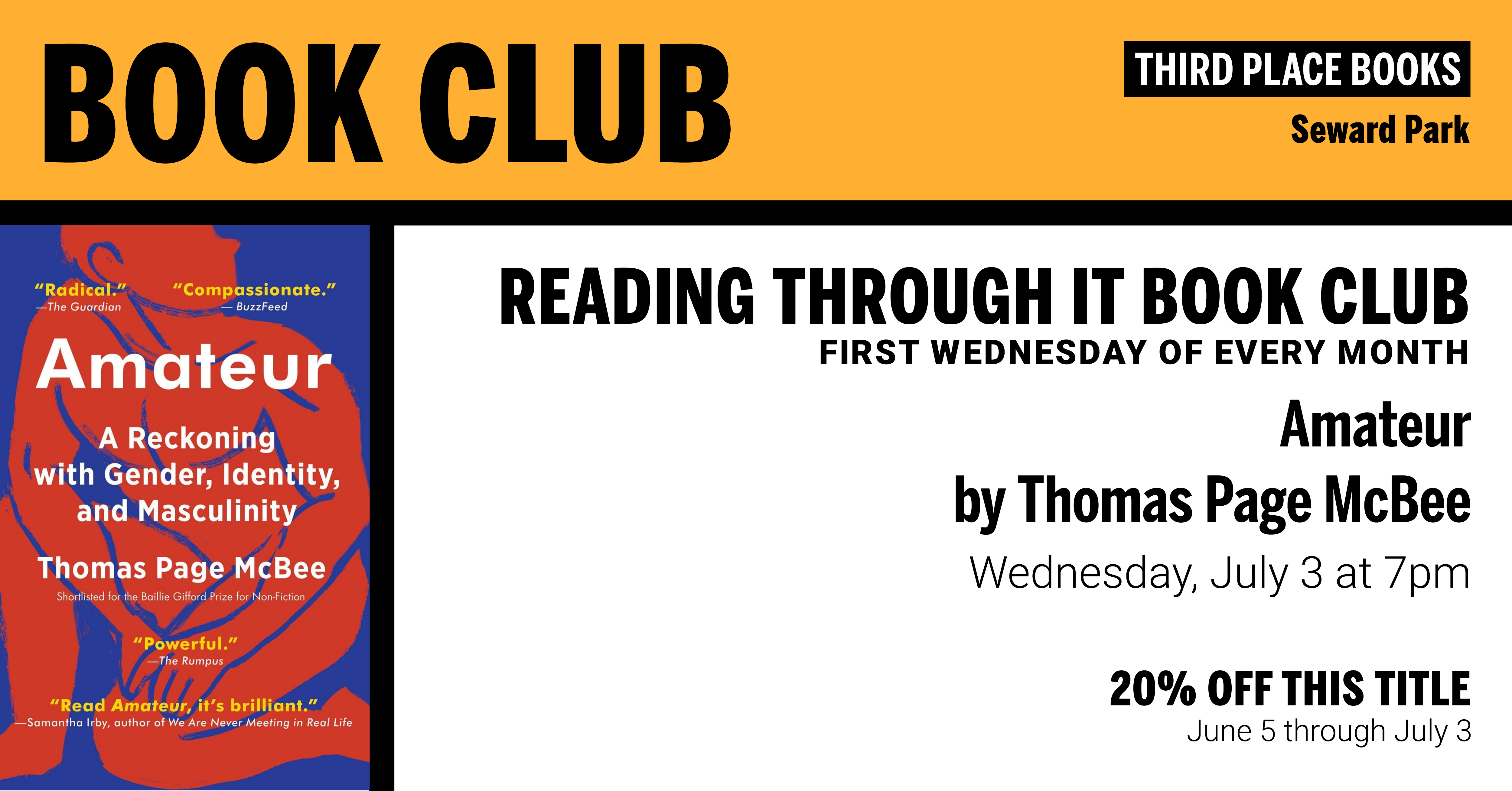 Reading Through It Book Club discussing Amateur by Thomas Page McBee on Wednesday, July 3 at 7pm