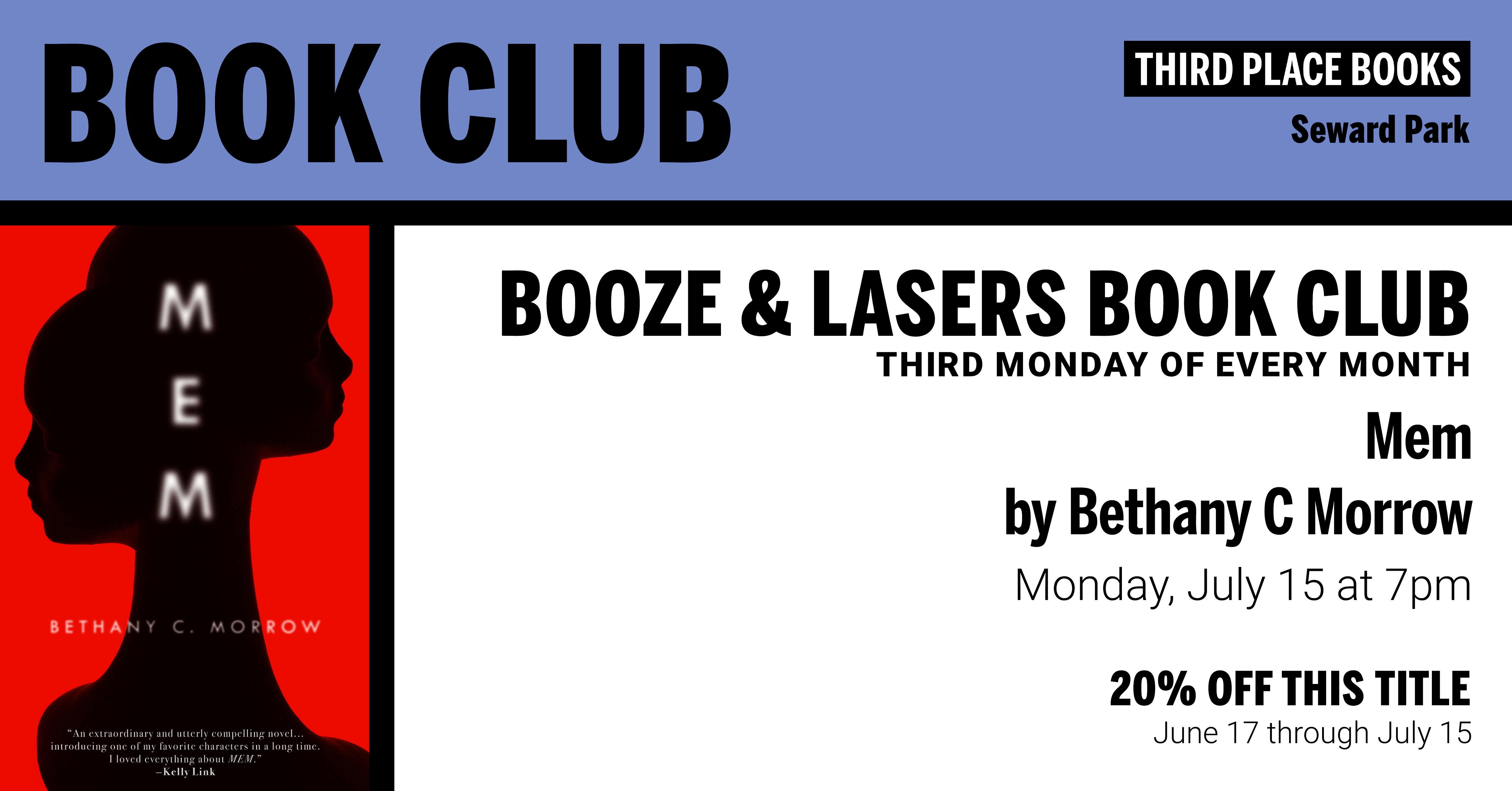 Booze & Lasers Book Club discussing Mem by Bethany C. Morrow on Monday, July 15 at 7pm
