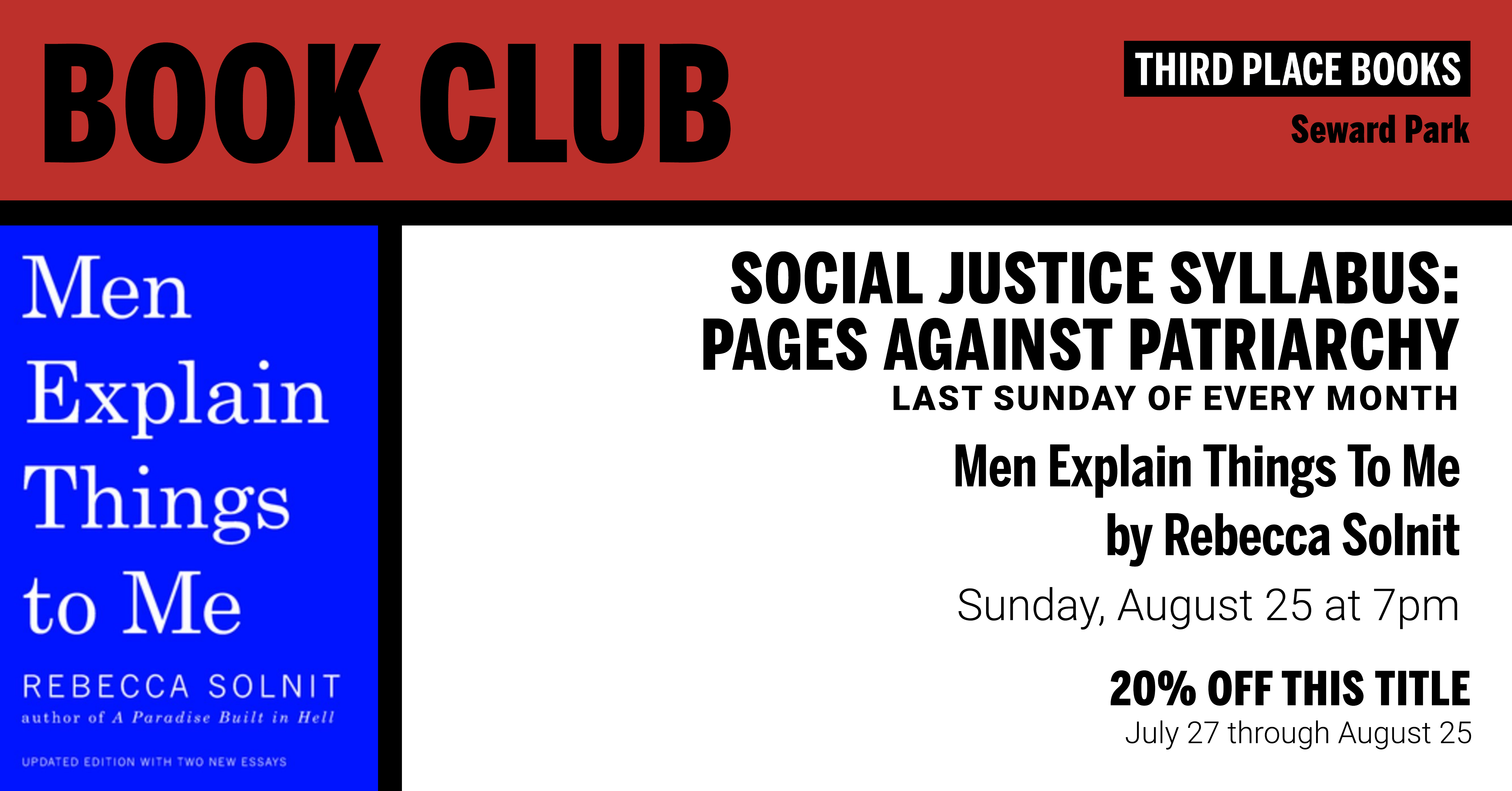 Social Justice Syllabus Book Club discussing Men Explain Things to Me by Rebecca Solnit on Sunday, August 25 at 7pm