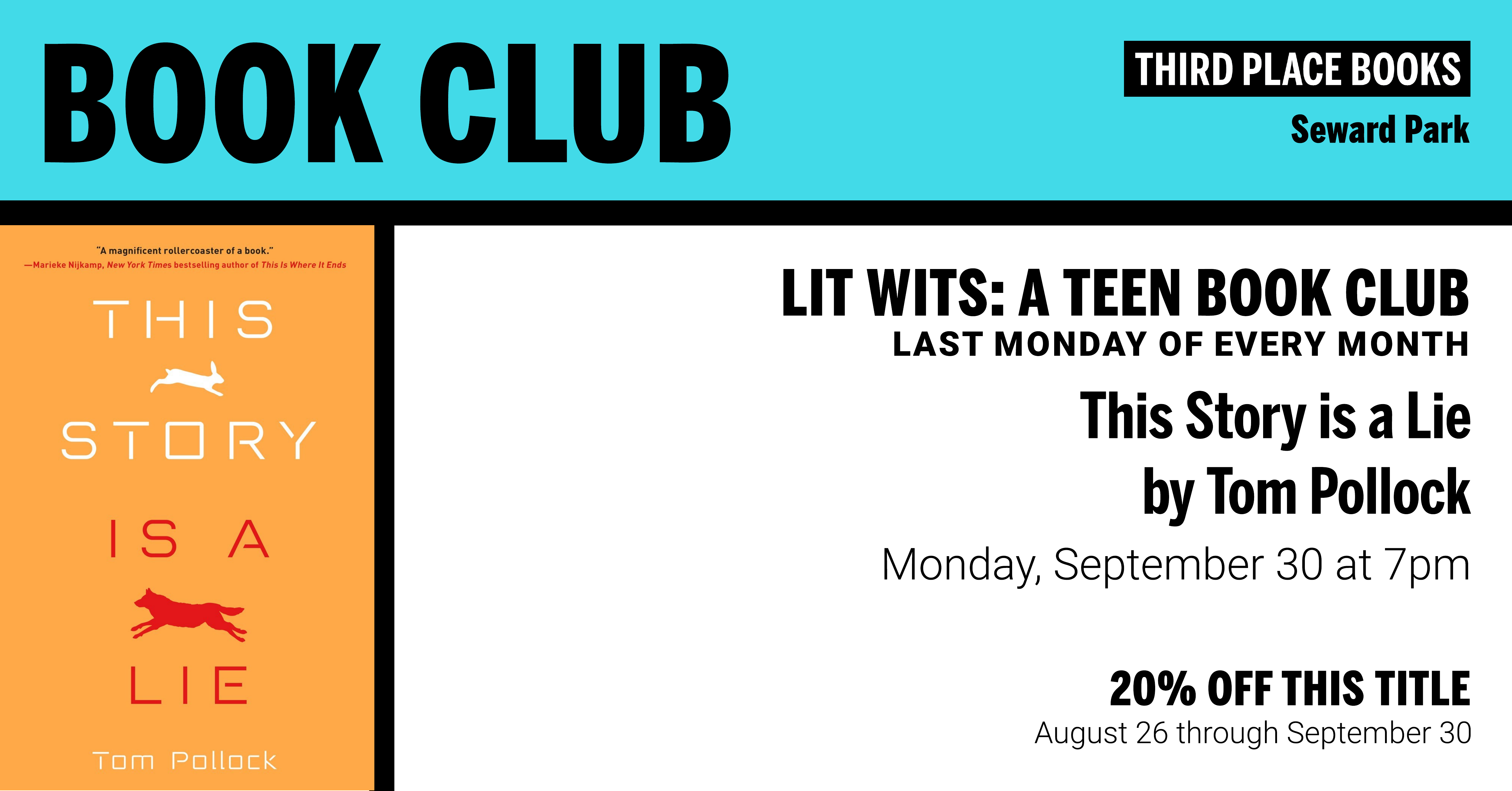 Lit Wits: A Teen Book Club discussing This Story is a Lie by Tom Pollock on Monday, September 30 at 7pm