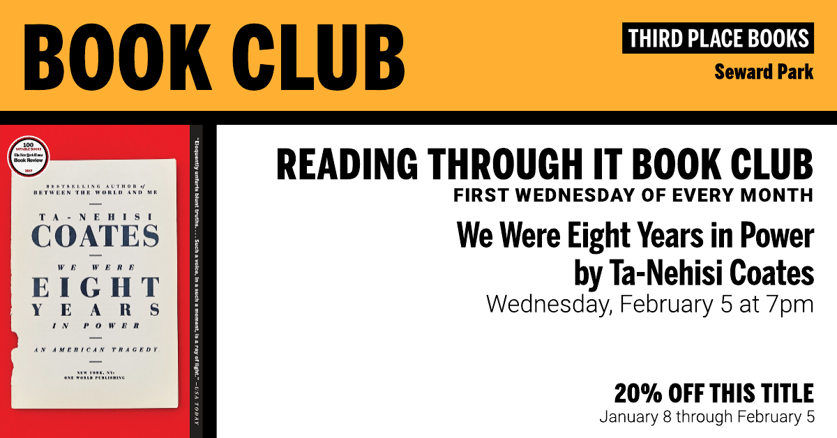 Third Place Books Seward Park Reading Through It Book Club We Were Eight Years in Power