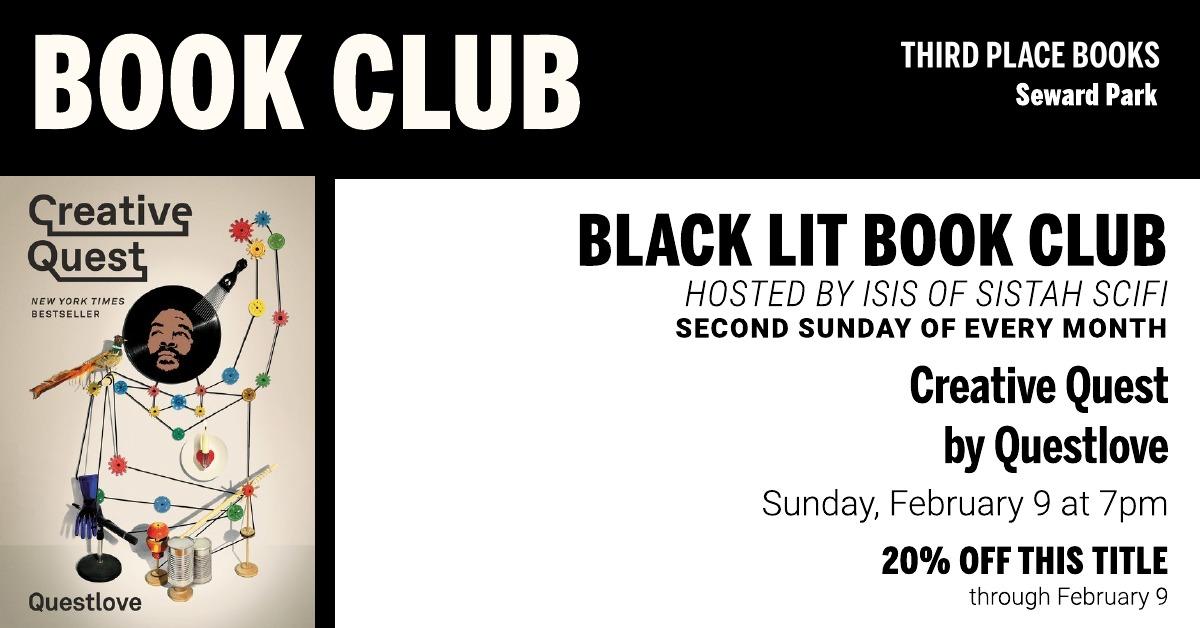 Black Lit Book Club Third Place Books Seward Park February 2020 Creative Quest