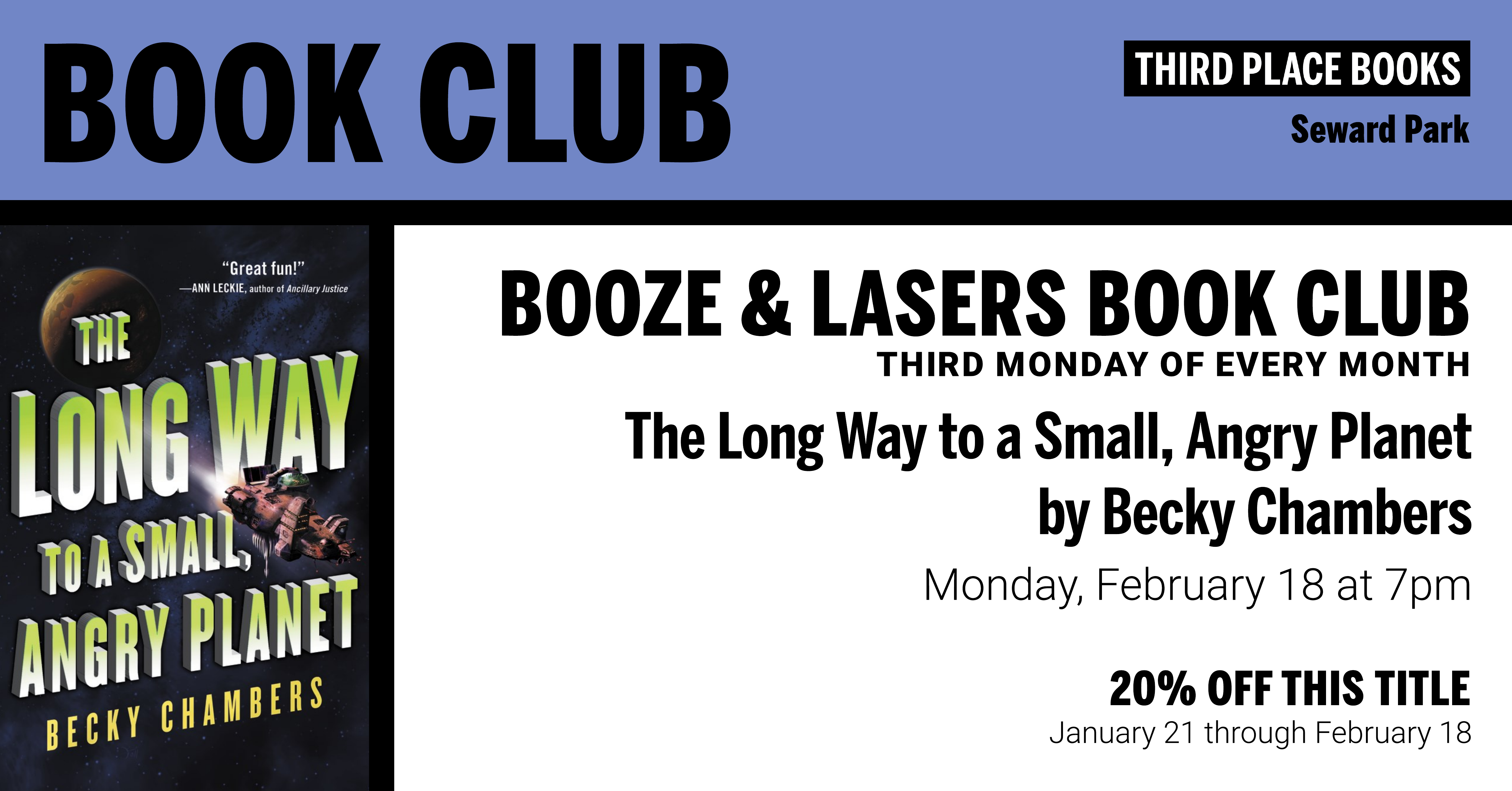 Booze & Lasers Book Club reading The Long Way to a Small Angry Planet by Becky Chambers on February 18 at 7pm