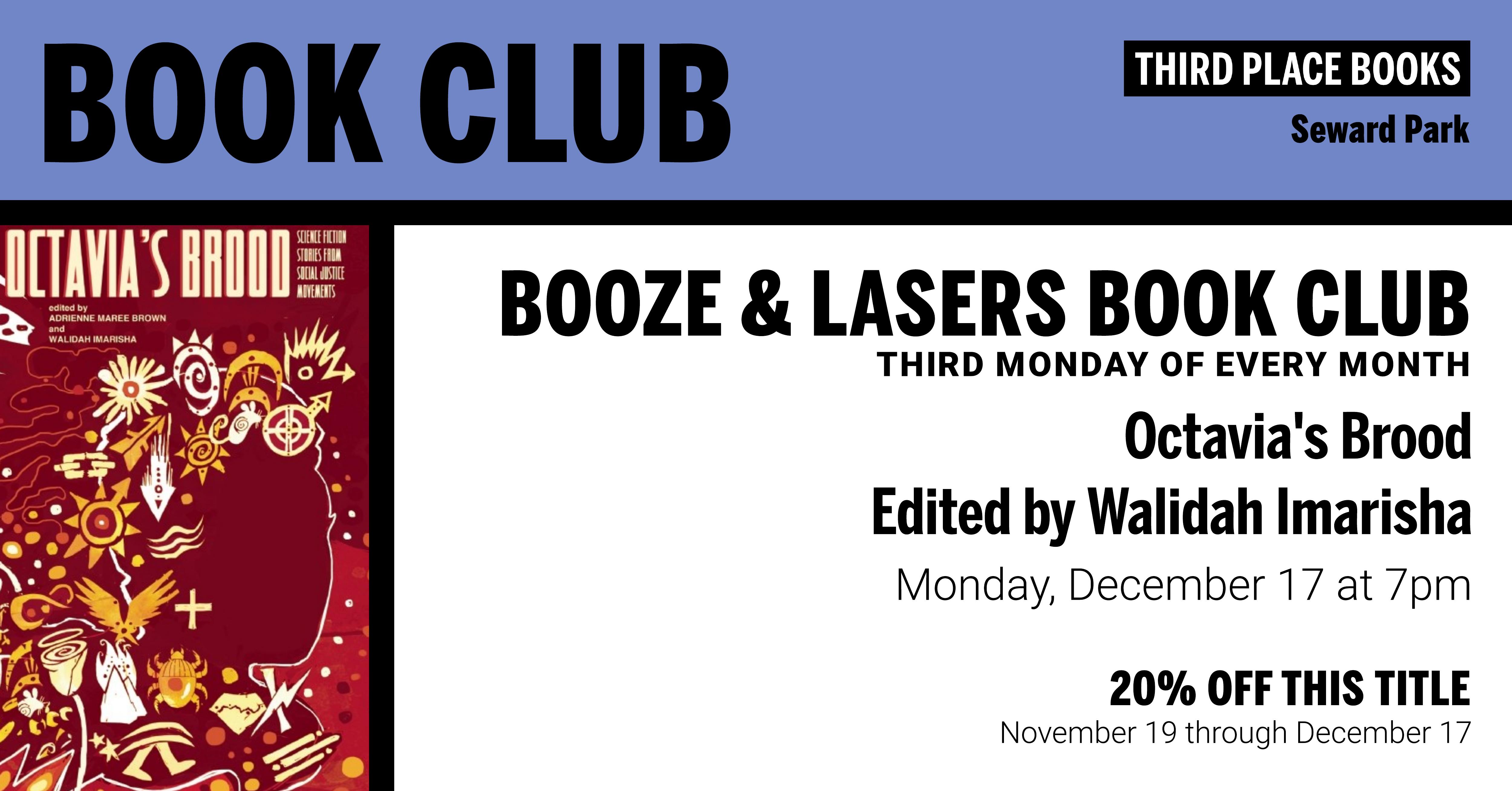 Booze & Lasers Book Club reading Octavia's Brood edited by Walidah Imarisha on December 17th at 7pm