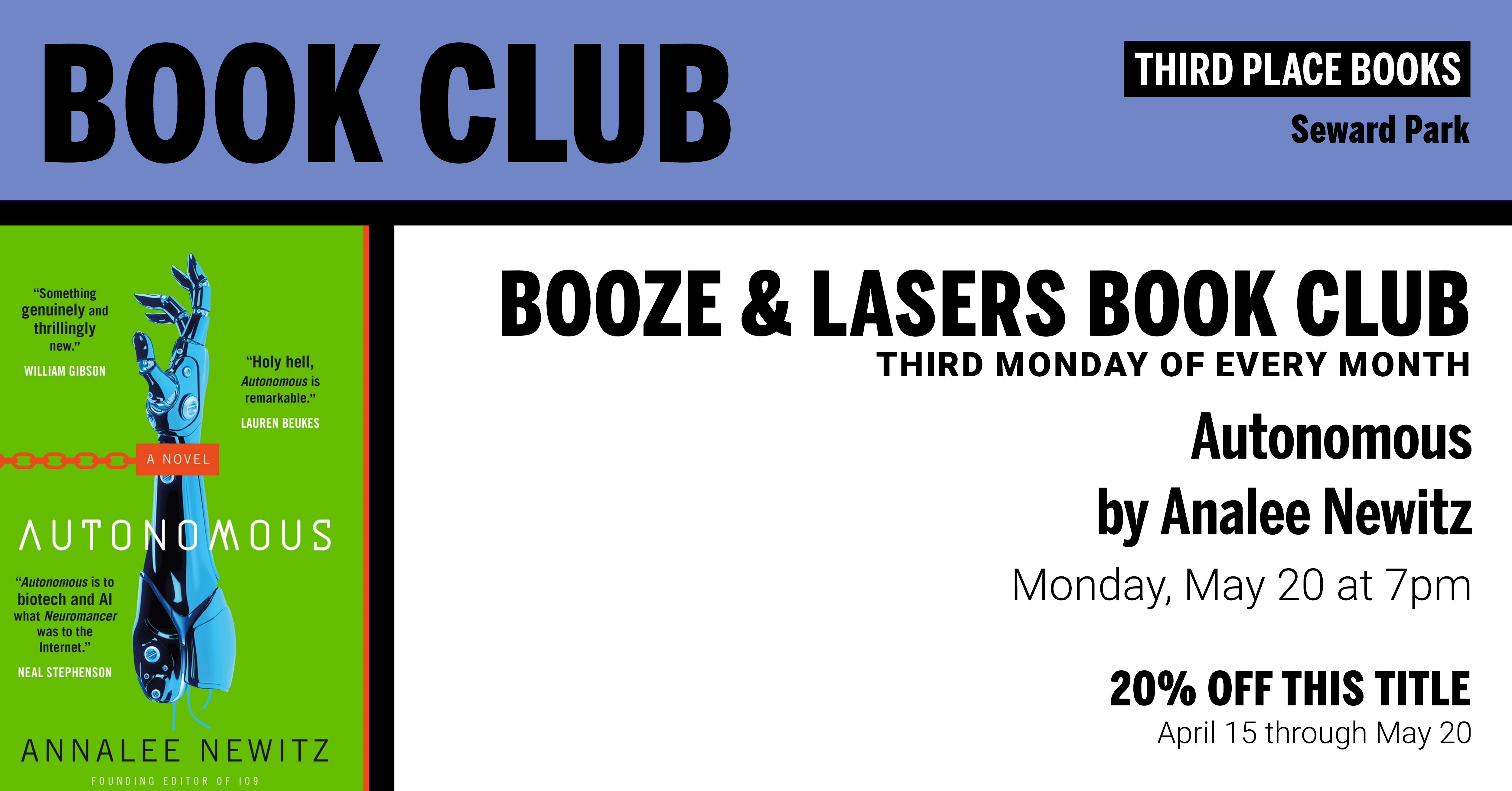 Booze & Lasers Book Club discussing Autonomous by Annalee Newitz on Monday, May 20 at 7pm