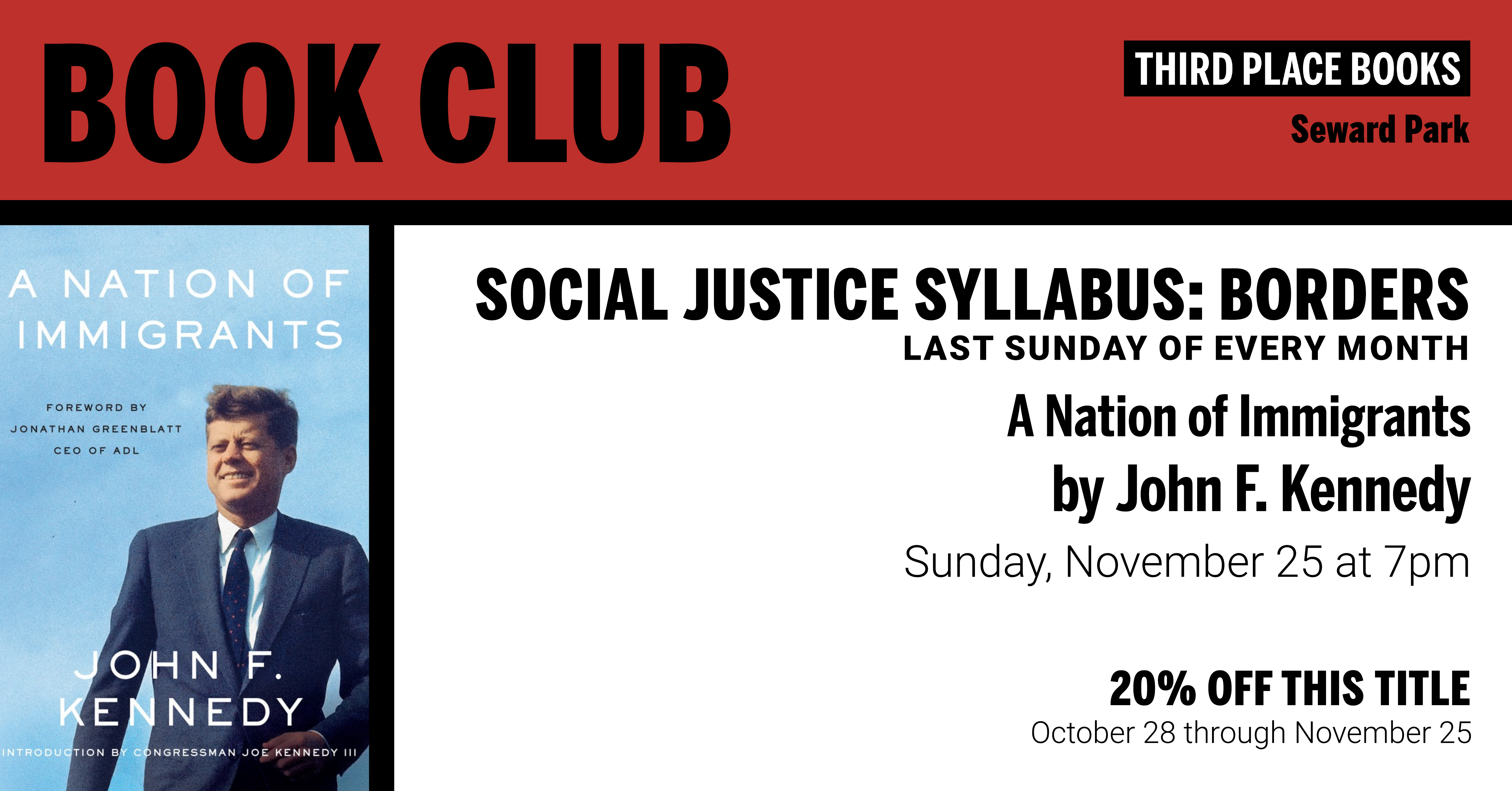 Social Justice Syllabus: Borders discussing A Nation of Immigrants on Sunday, November 25 at 7pm