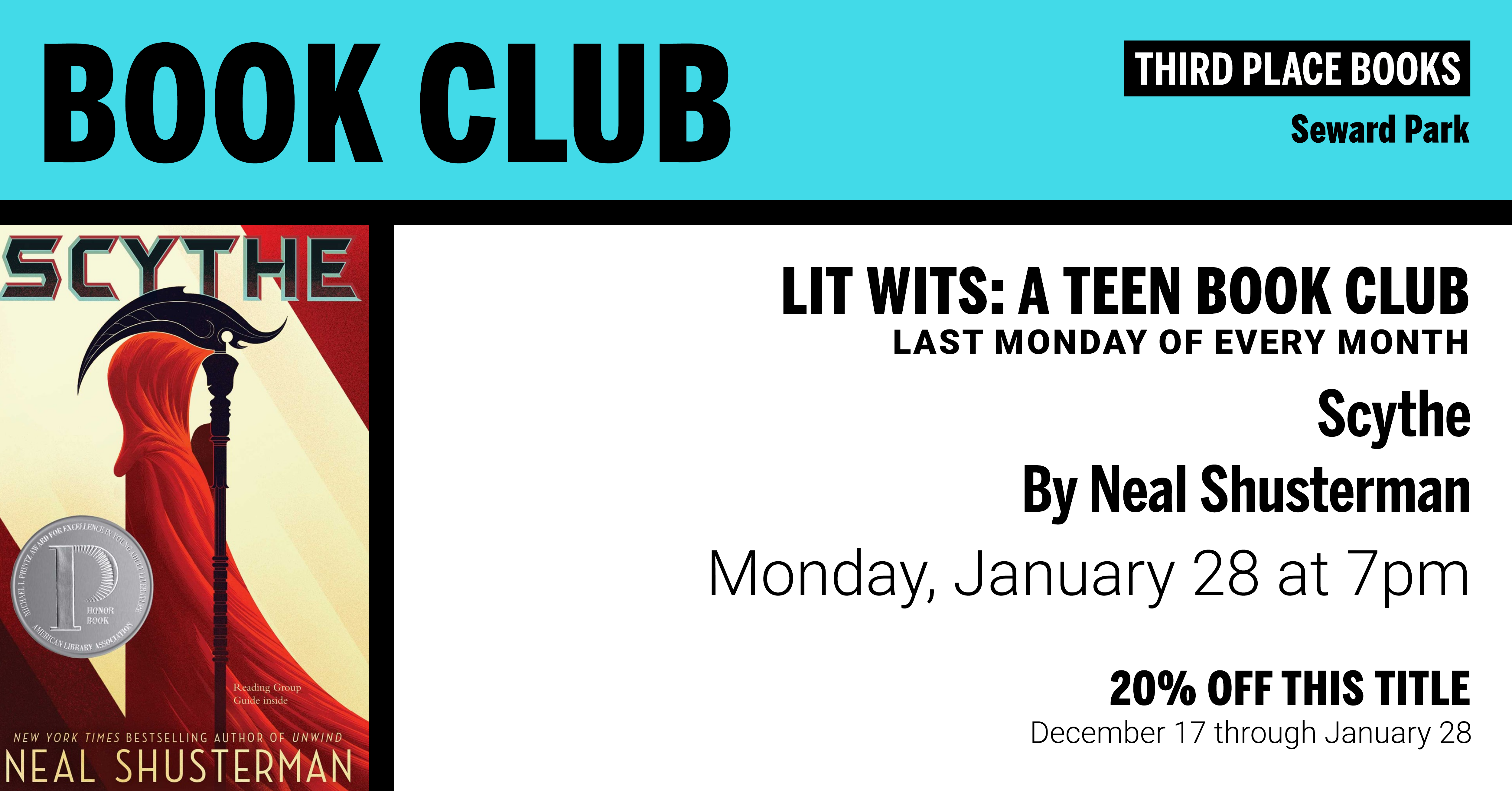 Lit Wits: A Teen Book Club discussing Scythe by Neal Shusterman on Monday, January 28 at 7pm