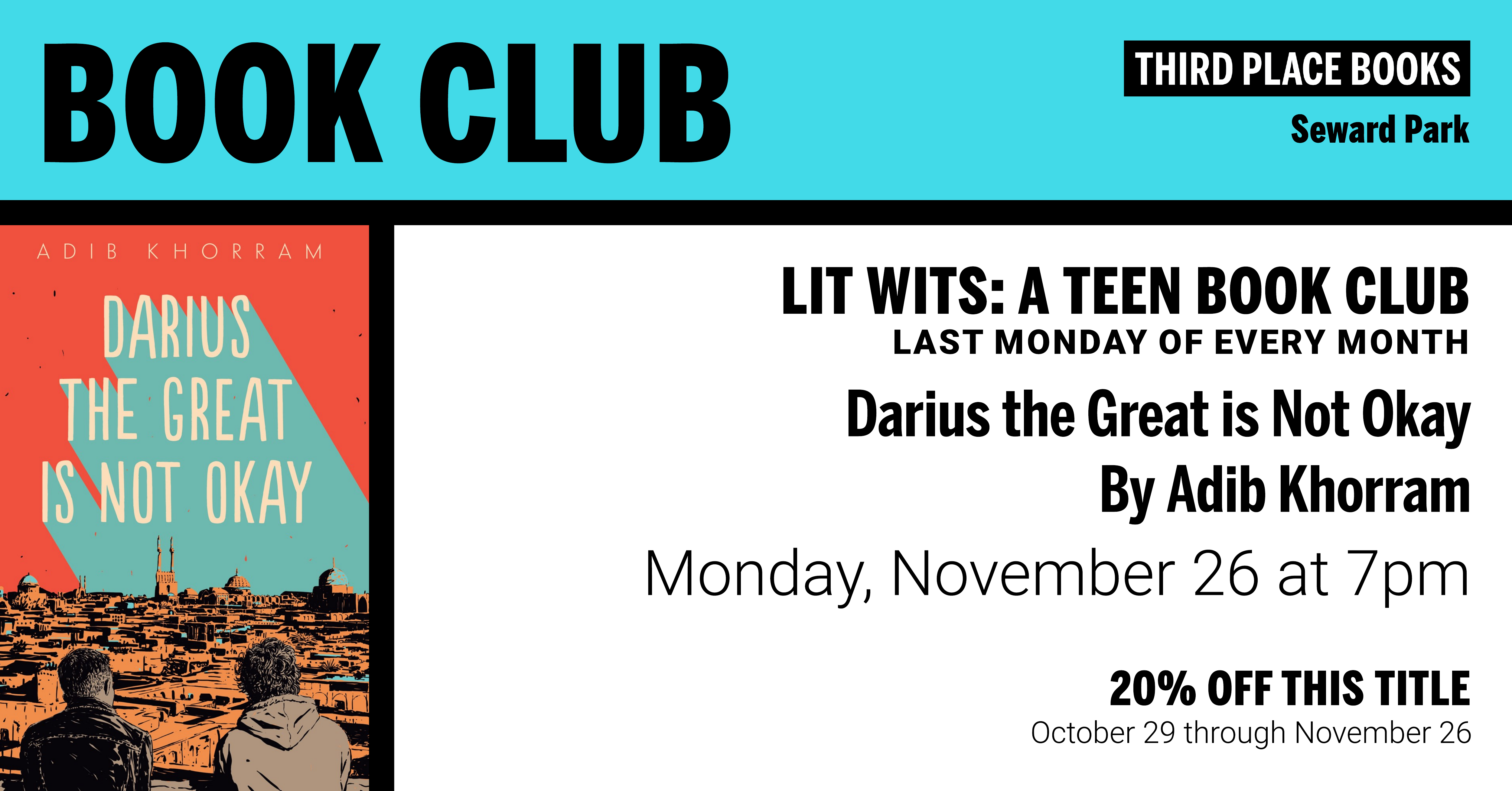 Lit Wits: A Teen Book Club discussing Darius the Great is Not Okay on Monday, November 26 at 7pm
