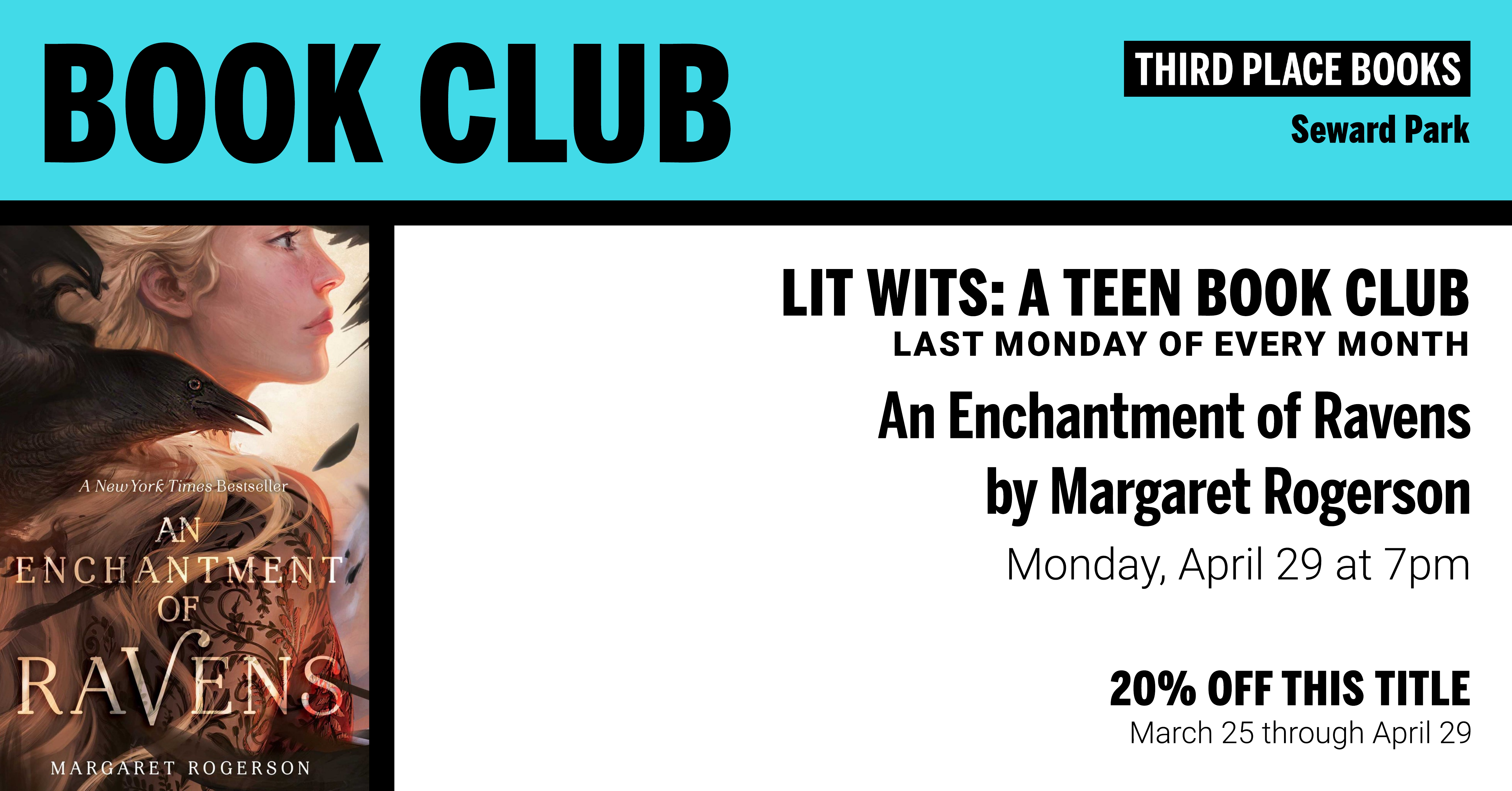 Lit Wits: A Teen Book Club discussing An Enchantment of Ravens by Margaret Rogerson on Monday, April 29th at 7pm