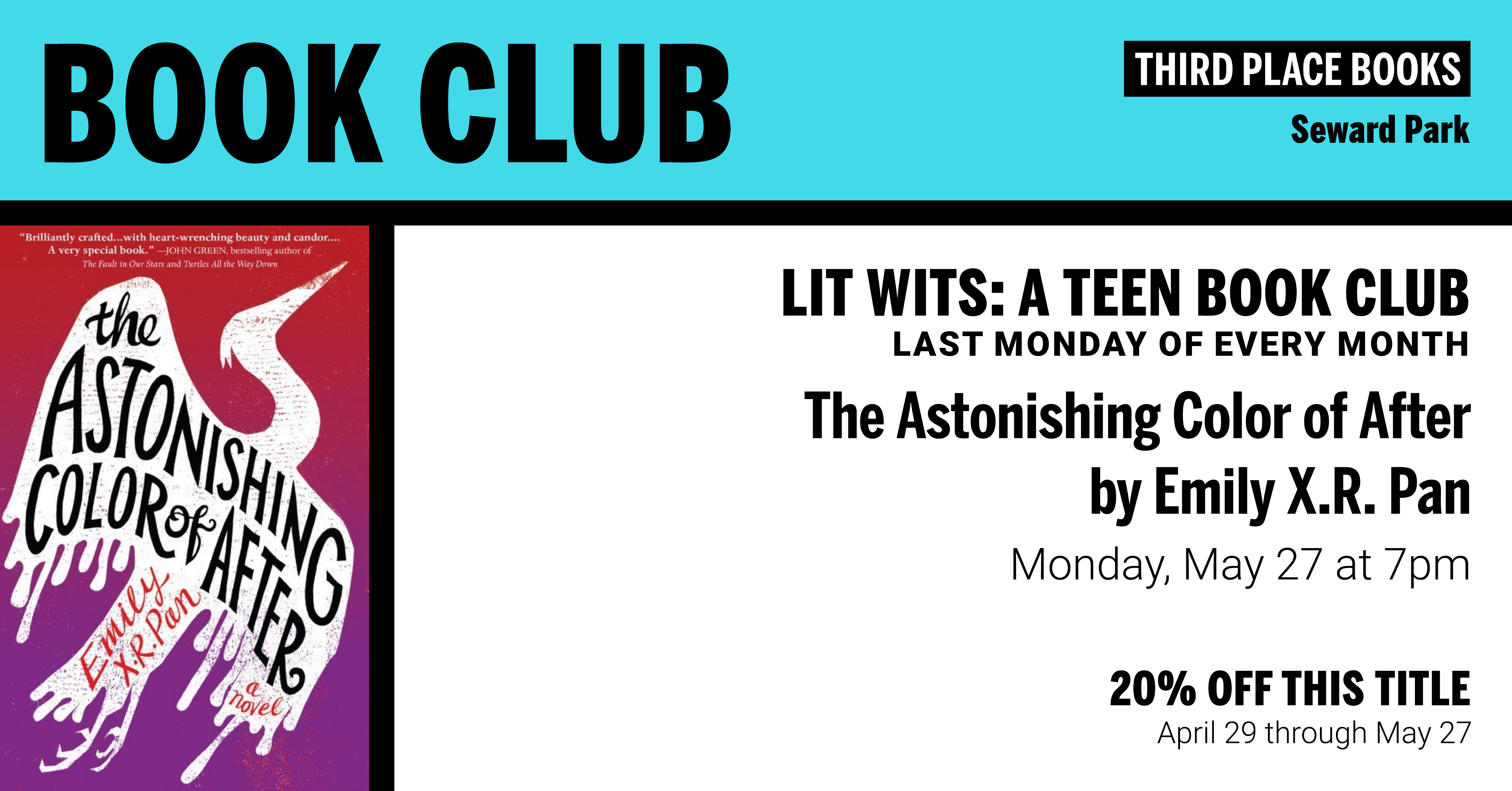 Lit Wits: A Teen Book Club discussing The Astonishing Color of After by Emily X R Pan on Monday, May 27 at 7pm