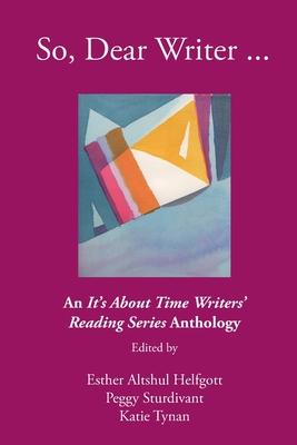 So, Dear Writer