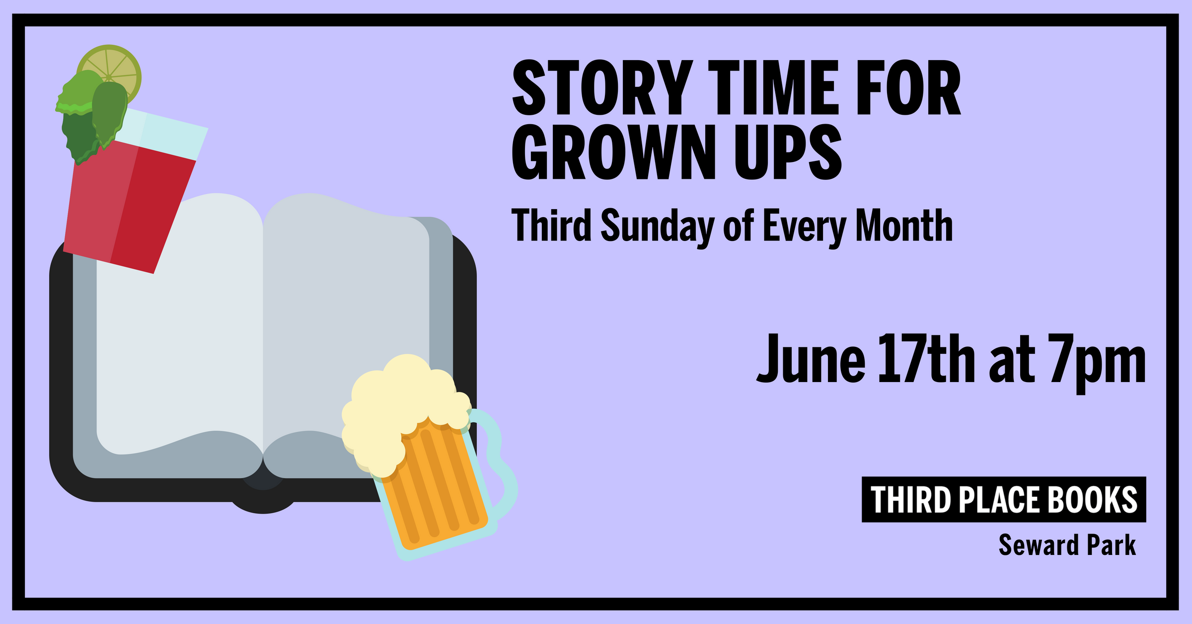 Story Time for Grown Ups! on Sunday, June 17th at 7pm