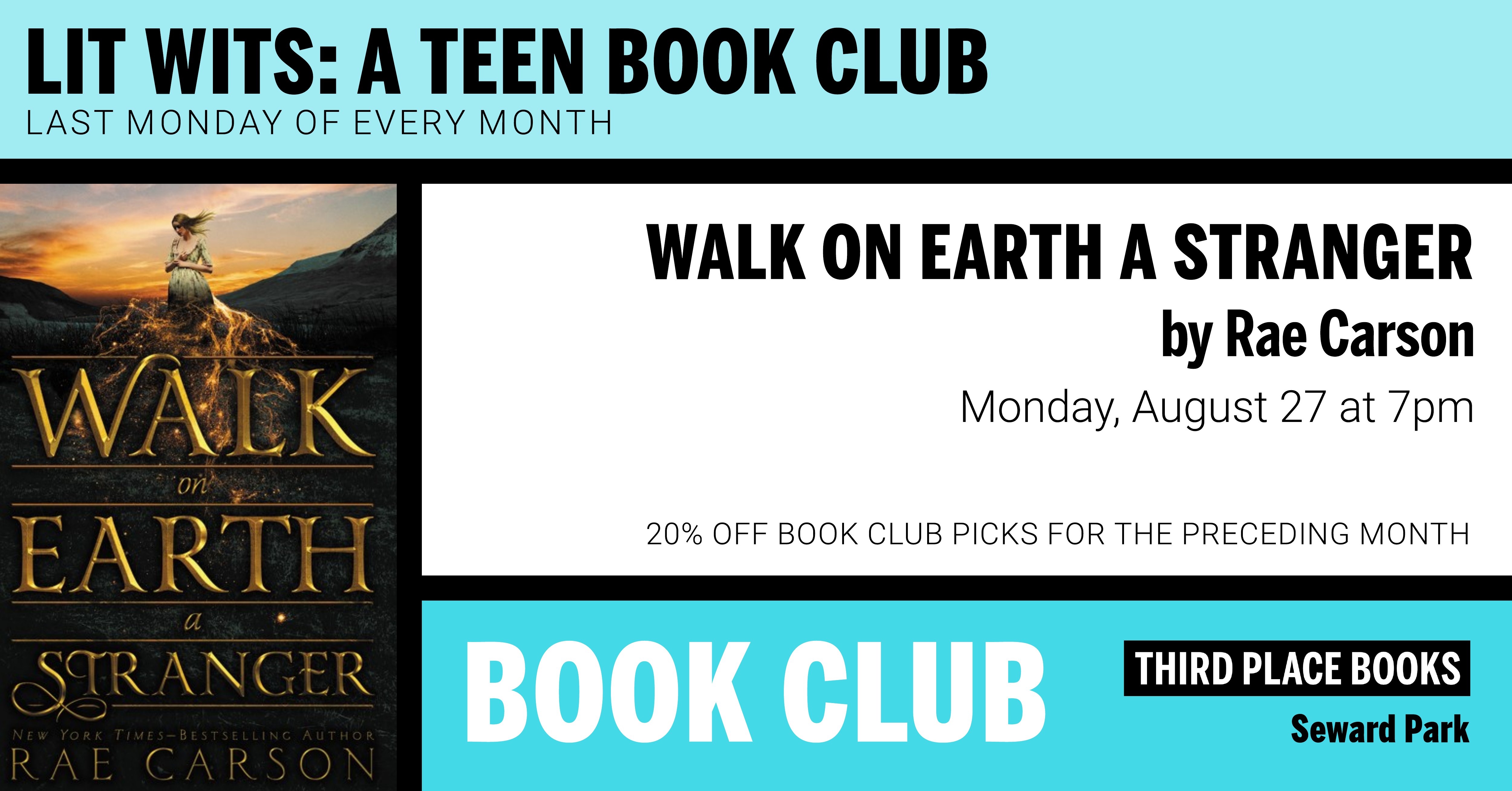 Lit Wits: A Teen Book Club reading Walk on Earth a Stranger by Rae Carson on Monday, August 27 at 7pm