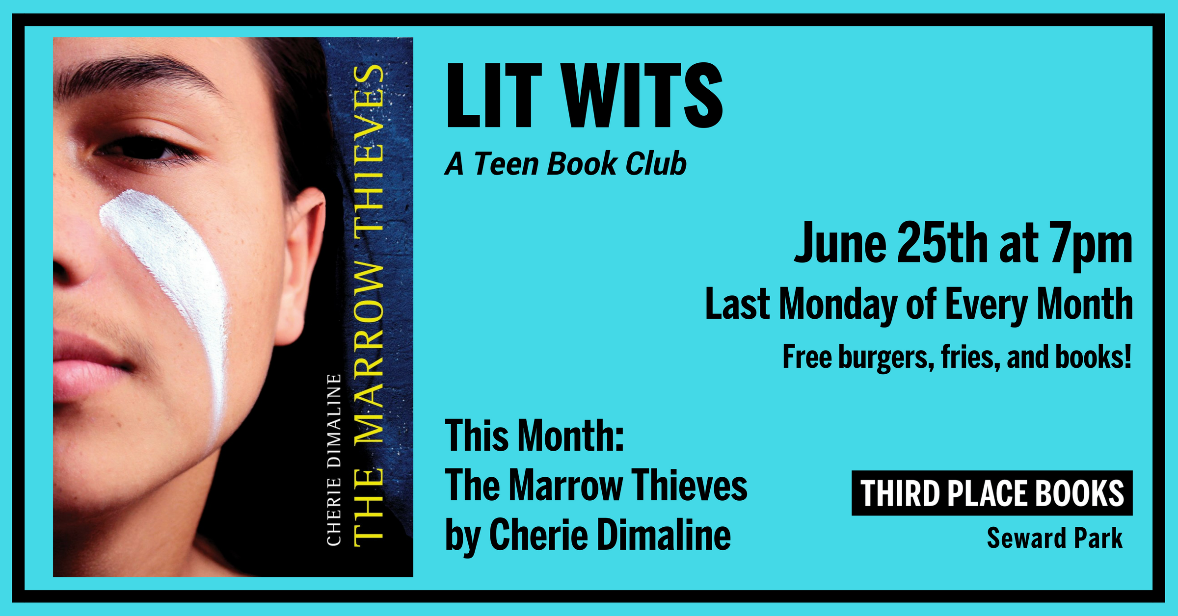 Lit Wits: A Teen Book Club discussing The Marrow Thieves on Monday, June 25th at 7pm