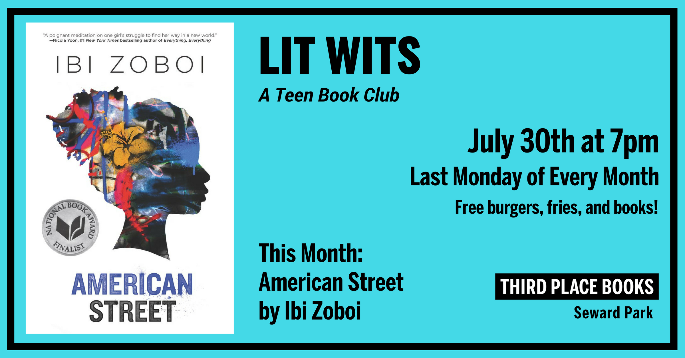 Lit Wits: A Teen Book Club discussing American Street by Ibi Zoboi on Monday, July 30th at 7pm