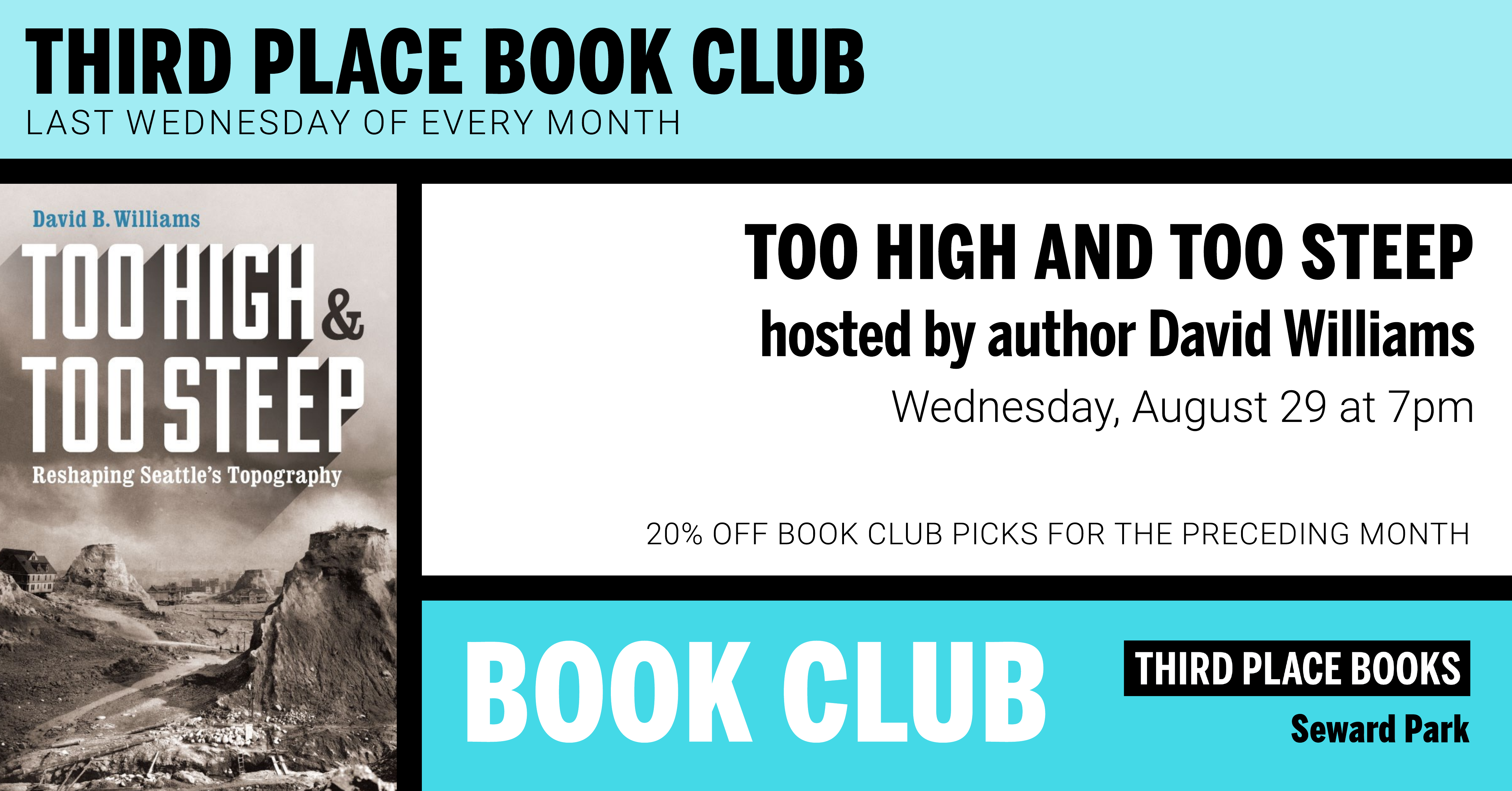 Third Place Book Club hosted David B. WIlliams reading Too High & Too Steep on Wednesday, August 29 at 7pm