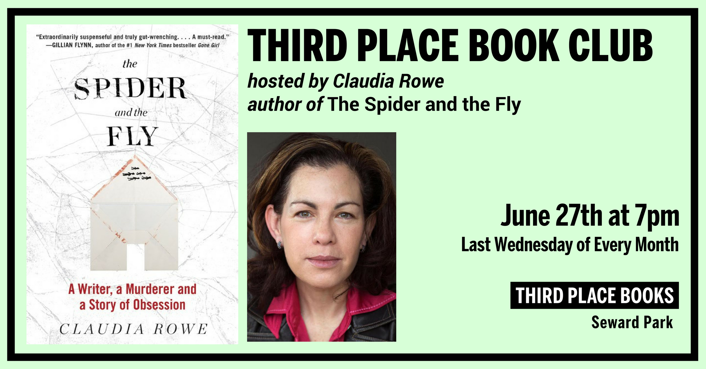 Third Place Book Club with Claudia Rowe reading The Spider & the Fly on Wednesday, June 27th at 7pm
