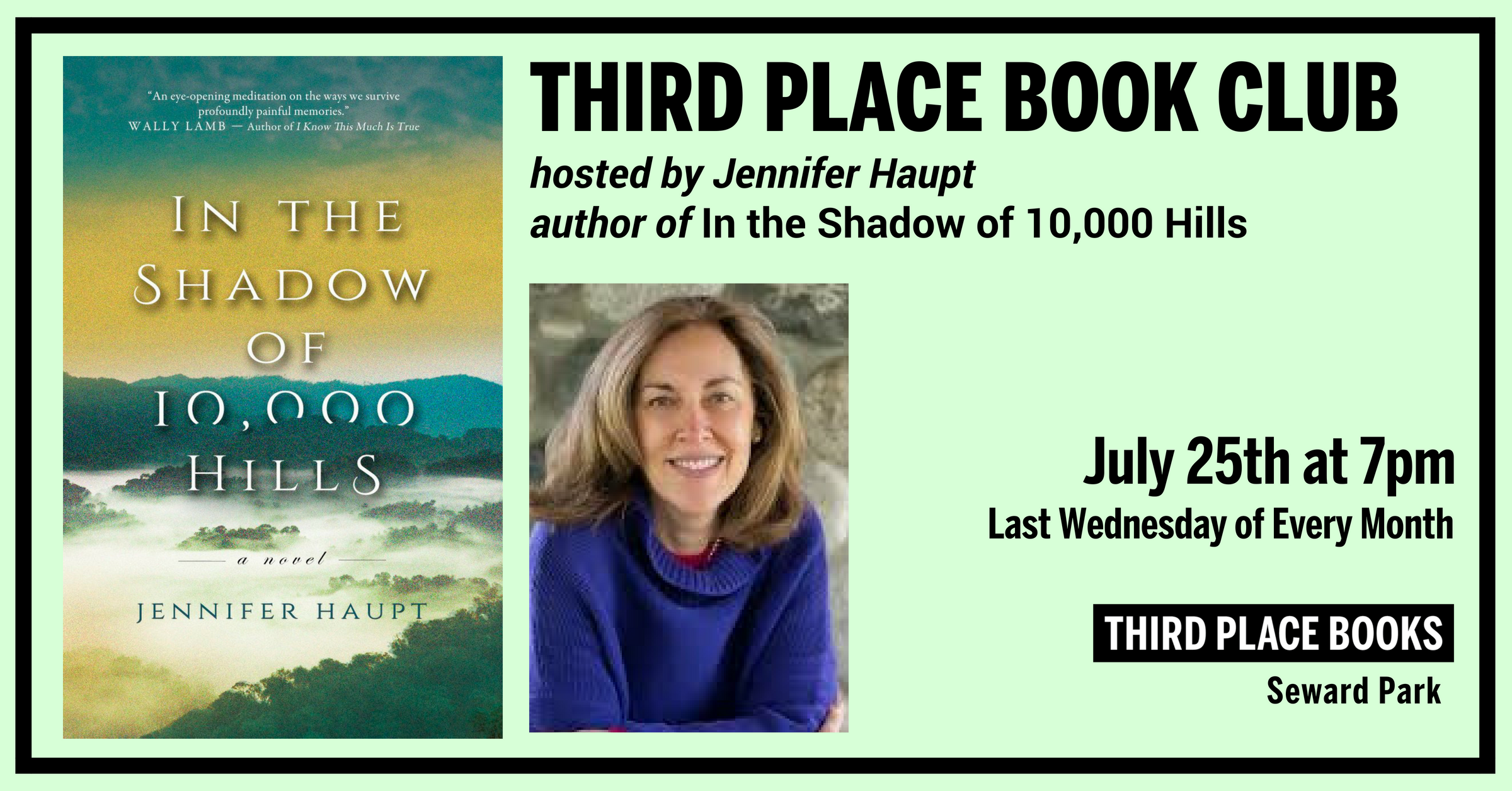 Third Place Book Club with Jennifer Haupt reading In the Shadow of 10,000 Hills on Wednesday, July 25th at 7pm