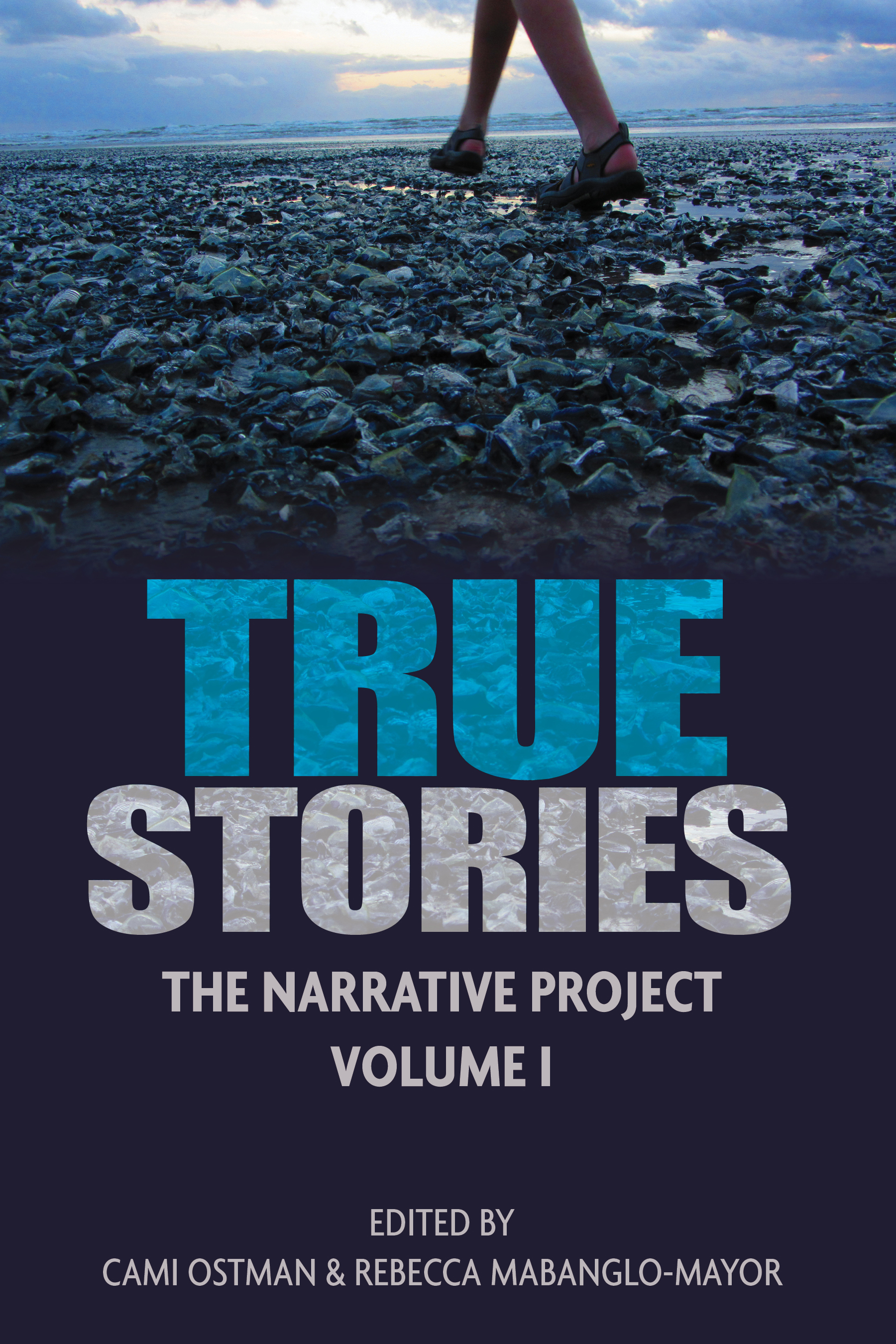 True Stories: The Narrative Project, Volume 1