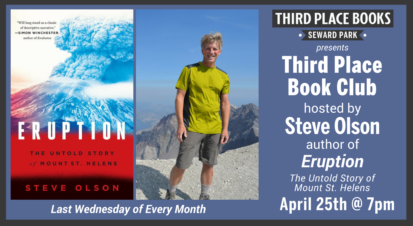 Third Place Book Club with Steve Olson reading Eruption on Wednesday, April 25th at 7pm