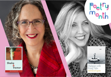 Live on Zoom! Deborah Bacharach & Kelli Russell Agodon - Shake & Tremor and Dialogues with Rising Tides - Friday, April 30 at 6pm PST