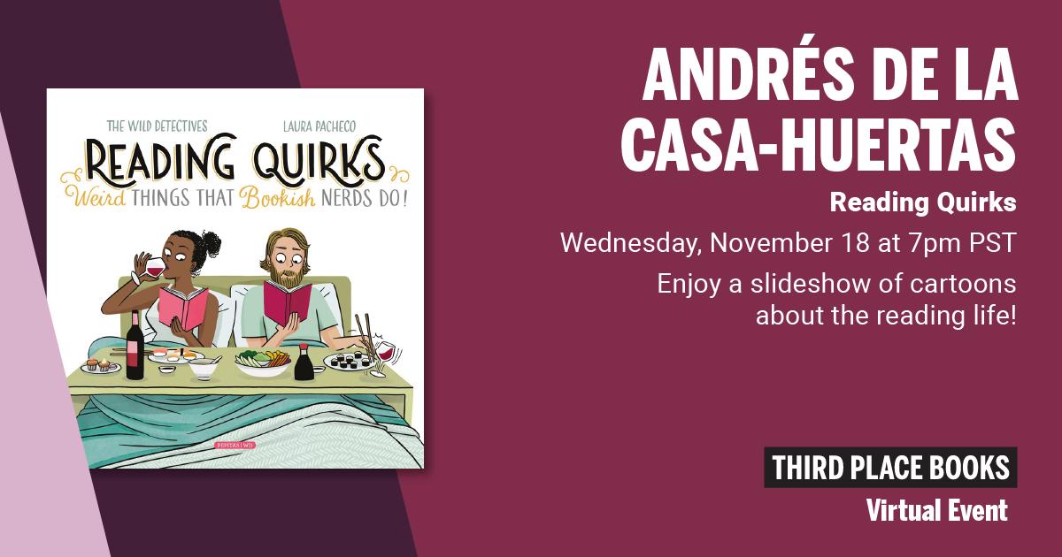Live on Zoom! Andrés de la Casa-Huertas - Reading Quirks
