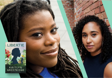 Live on Zoom! Kaitlyn Greenidge in conversation with Naima Coster - Libertie - Monday, April 26 at 6pm PST