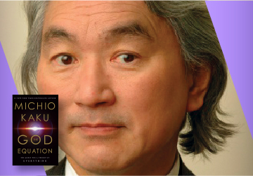 Live on Zoom! Michio Kaku - The God Equation (Tickets Required!) - Thursday, April 8 at 5pm PST