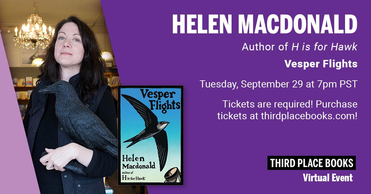 Virtual Event! Helen Macdonald - Vesper Flights (Tickets Required) Tuesday, September 29 at 7:00pm