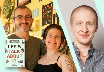 Live on Zoom! Erika Moen & Matthew Nolan, in conversation with Clare Bayley - Let's Talk About It - Thursday, May 6 at 6pm PST