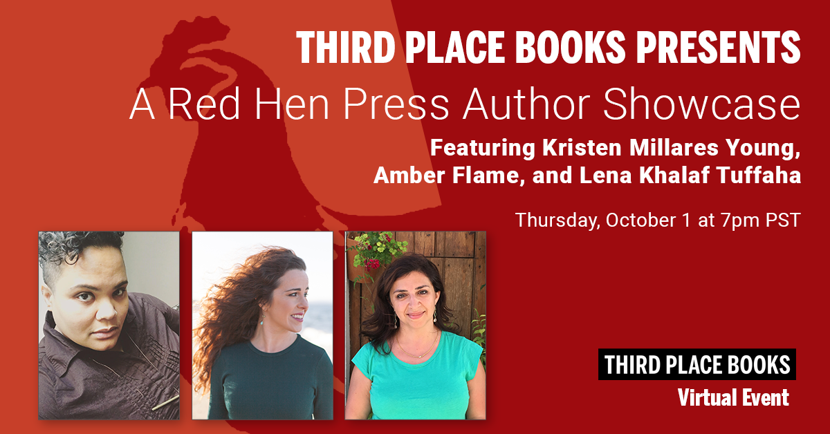 Live on Zoom! A Red Hen Press Showcase, featuring Kristen Millares Young (Subduction), with Amber Flame and Lena Khalaf Tuffaha Thursday, October 1 at 7:00pm