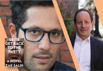 Live on Zoom! Zak Salih, in conversation with Bill Goldstein - Let's Get Back To The Party - Tuesday, February 16 at 6pm PST