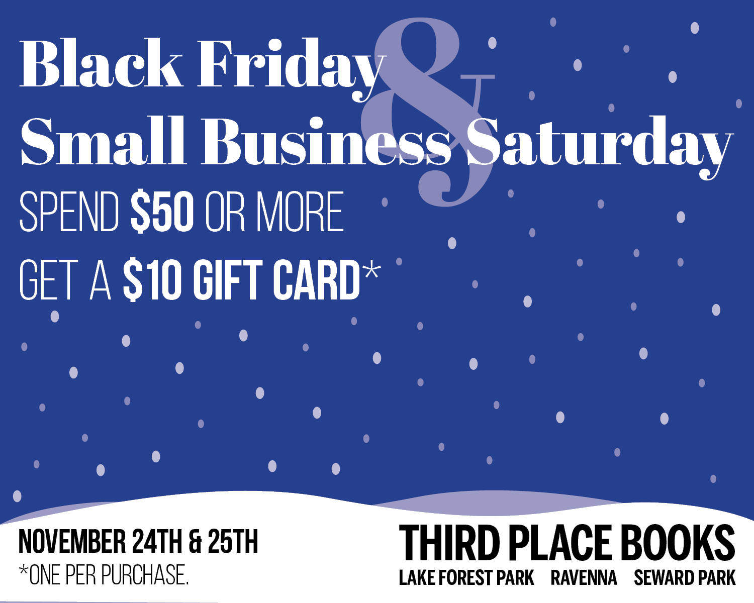 Black Friday and Small Business Satruday Deal!