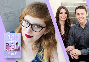 Live on Zoom: Rachel Lynn Solomon presents We Can't Keep Meeting Like This, in conversation with Emily Wibberley & Austin Siegemund-Broka