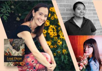Live on Zoom! Tamiko Beyer, with Ching-In Chen and Jane Wong - Last Days - Wednesday, April 21 at 5pm PST