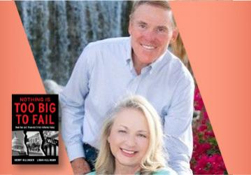 Live on Zoom! Kerry & Linda Killinger - Nothing Is Too Big to Fail - Monday, April 19 at 7pm PST
