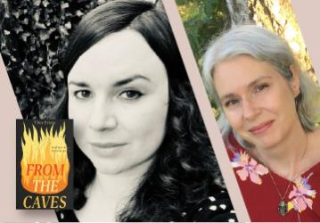 Virtual Event: 8/18/21 Thea Prieto with Johanna Stoberock — From the Caves: A Novella
